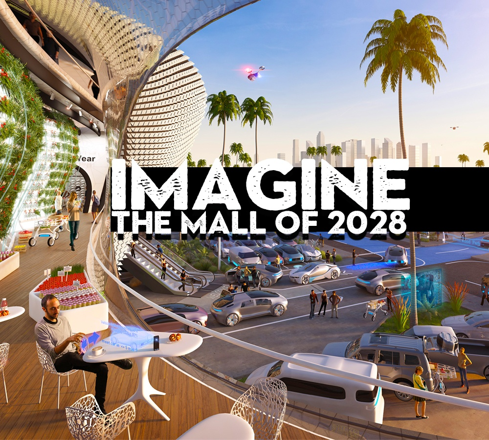 Envisioning the Mall of 2028